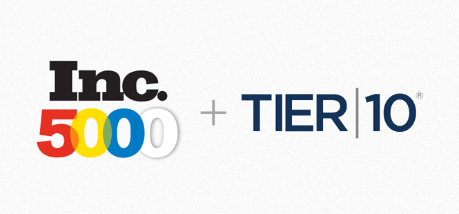 Tier10 Named Again to Inc. 5000 List of Fastest-Growing Companies